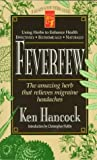 img - for Feverfew: The Amazing Herb That Relieves Migraine Headaches (Keats Good Herb Guide Series) book / textbook / text book