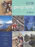 John Widdowson GCSE Geography in Focus Student's Book