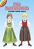 Little Scandinavian Girls Sticker Paper Dolls (Dover Little Activity Books)