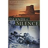 Islands of Silence: A Novel ~ Martin Booth