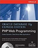 Oracle Database 10g Express Edition Php Web Programming (Osborne Oracle Press Series)