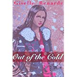 Out of the Cold (New Year's Erotic Romance)by Giselle Renarde
