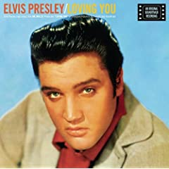 Elvis Presley - Loving You