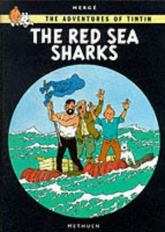 Adventures of Tintin the Red Sea Sharks (The Adventures of Tintin)