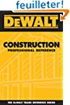 Dewalt Construction Professional Refe...
