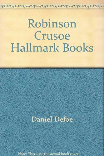 Robinson Crusoe Hallmark Books, Daniel Defoe