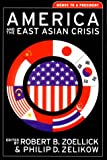 img - for America and the East Asian Crisis: Memos to a President (Aspen Policy Books) book / textbook / text book