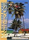 echange, troc Guide Pélican - La République dominicaine telle quelle