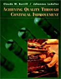 img - for Achieving Quality Through Continual Improvement (Spie Proceedings Series; 3261) by Burrill, Claude, Ledolter, Johannes (July 27, 1999) Paperback book / textbook / text book