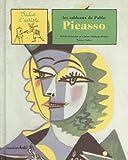 echange, troc Sylvie Girardet, Claire Merleau-Ponty, Nestor Salas - Les Tableaux de Pablo Picasso