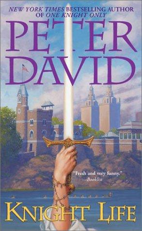 Knight Life, Peter  David