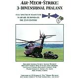 Air-Mech-Strike: 3-Dimensional Phalanx; Full Spectrum Maneuver Warfare to Dominate the 21st Century ~ Jacob Kipp