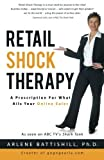 Retail Shock Therapy: A Prescription For What Ails Your Online Sales