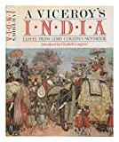 img - for Viceroy's India: Leaves from Lord Curzon's Note-Book book / textbook / text book