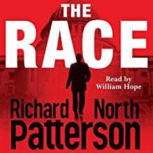 The Race (       UNABRIDGED) by Richard North Patterson Narrated by William Hope