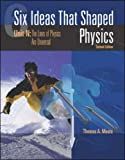 Six Ideas that Shaped Physics: Unit N - Laws of Physics are Universal (0072397128) by Moore, Thomas
