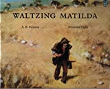Waltzing Matilda (Australian Childrens Classics)