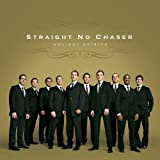 Straight No Chaser Holiday Spirits [Us Import]