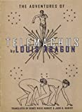 Adventures Of Telemachus, The (1878972235) by Louis Aragon
