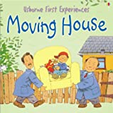 Anna Civardi Moving House (Usborne First Experiences)