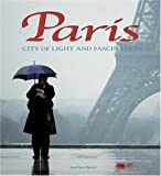 img - for Paris: City of Light and Fascination book / textbook / text book