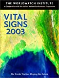 img - for Vital Signs 2003: The Trends That Are Shaping Our Future book / textbook / text book