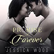 Promise of Forever: Promises Book 3 | Jessica Wood