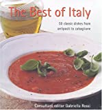 img - for The Best of Italy: 50 Classic Dishes from Antipasti to Zabaglione book / textbook / text book