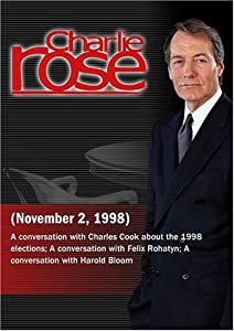 Charlie Rose with Charles Cook, Felix Rohatyn, Harold Bloom (November 2, 1998)
