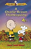 Peanuts: A Charlie Brown Thanksgiving [VHS]