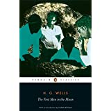 The First Men in the Moon (Penguin Classics)by H.G. Wells