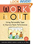 Work it Out : Using Personality Type...