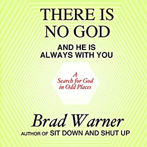 There Is No God and He Is Always with You Audiobook
