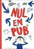 """Afficher """"Nul en pub"""""""