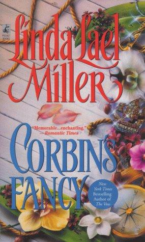 Corbins Fancy, LINDA LAEL MILLER