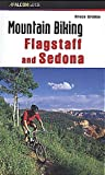Mountain Biking Flagstaff and Sedona (Falcon Guides Mountain Biking)