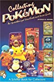 Collecting Pok�mon: An Unauthorized Handbook and Price Guide