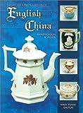 Collectors Encyclopedia of English China: Identification & Values