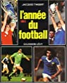 L'Ann�e du football 1981, num�ro 9 par Thibert