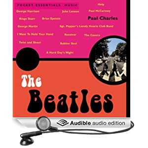 The Beatles: The Pocket Essential Guide (Unabridged)