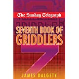 Sunday Telegraph Seventh Book of Griddlersby Telegraph Group Limited