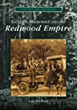 img - for Golden Memories of the Redwood Empire (CA) (Voices of America) book / textbook / text book