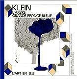 echange, troc Catherine Prats-Okuyama, Kimihito Okuyama, Yves Klein, Centre national d'art et de culture Georges-Pompidou (France). Atelier d - Klein - l'arbre  grande eponge bleue