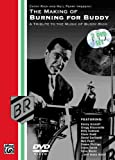 The Making Of Burning For Buddy:A Tribute To The Music Of Buddy Rich (Two-Disc Set)