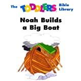 Noah Builds a Big Boat (Toddler's Bible Library) (0781433347) by Beers, V. Gilbert