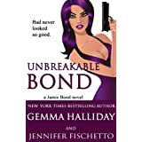 Unbreakable Bond (Jamie Bond Mysteries Book 1) ~ Gemma Halliday