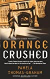Orange Crushed: An Ivy League Mystery (Ivy League Mysteries)