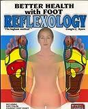 Better Health with Foot Reflexology