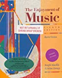 The Enjoyment of Music: An Introduction to Perceptive Listening/Shorter Version (0393982874) by Joseph MacHlis