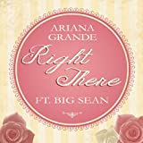Right There [feat. Big Sean]